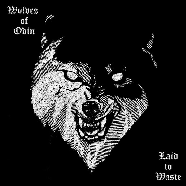 Wolves Of Odin - Laid To Waste (2018)