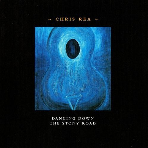 Chris Rea -  Dancing Down The Stony Road (2002 )